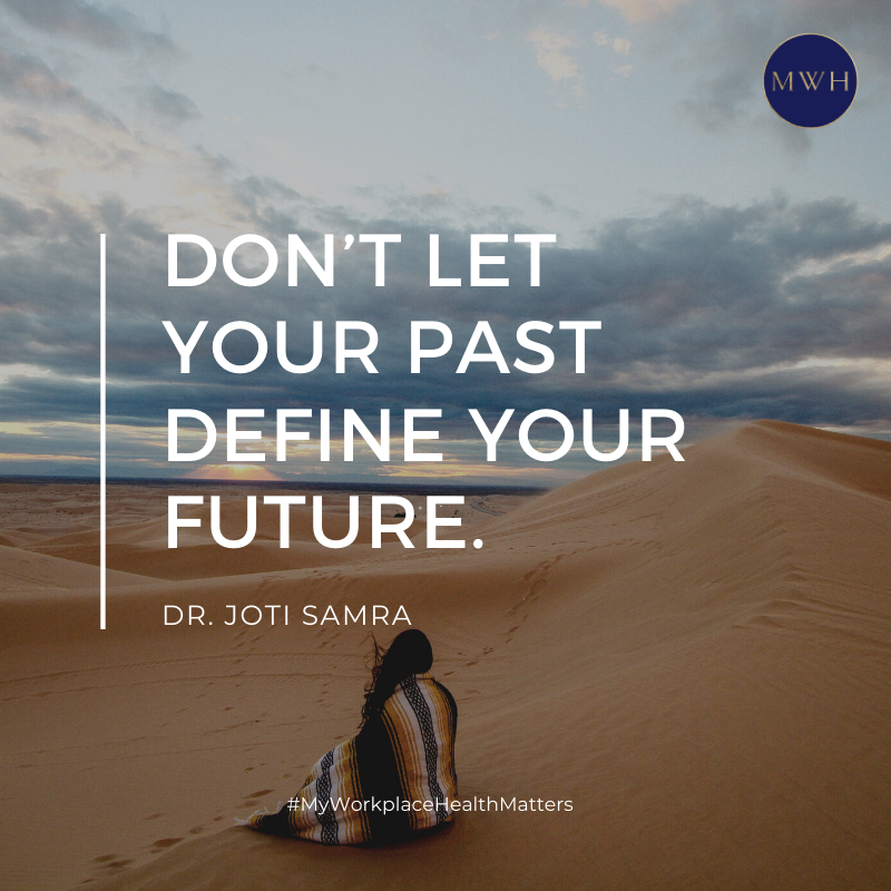 Free download from MyWorkplaceHealth: Don't let your past define your future