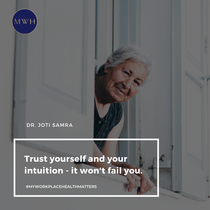 Free download from MyWorkplaceHealth Trust yourself and your intuition - it won't fail you