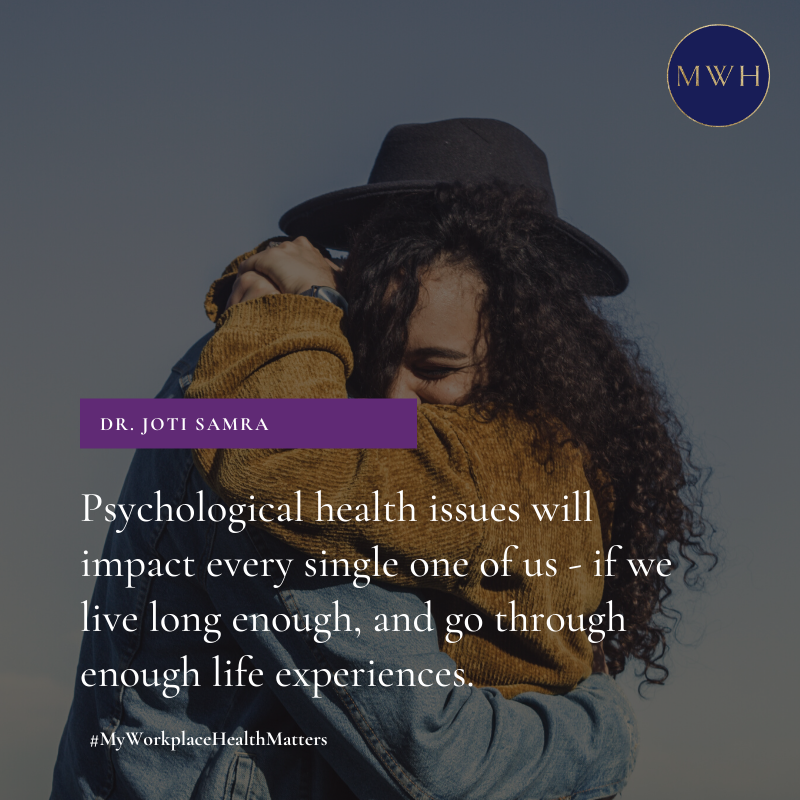 Free download from MyWorkplaceHealth: Psychological health issues will impact every single one of us