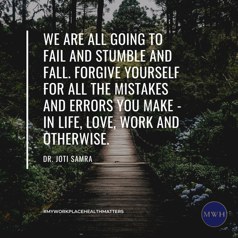 Free download from MyWorkplaceHealth: We are all going to fail and stumble and fall.